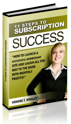 Product picture 11 Steps To Subscription Success With Resell Rights