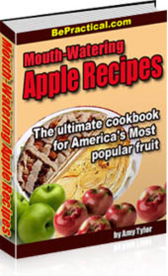 Product picture Mouth-Watering Apple Recipes with master resell rights